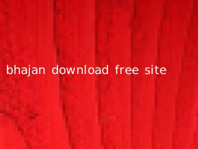 bhajan download free site
