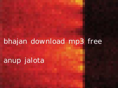 bhajan download mp3 free anup jalota