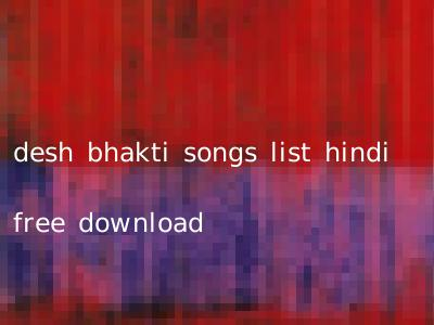 desh bhakti songs list hindi free download