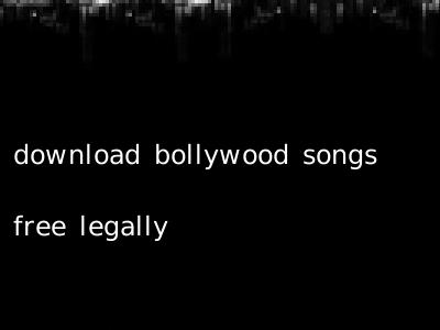 download bollywood songs free legally