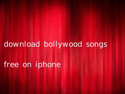 download bollywood songs free on iphone