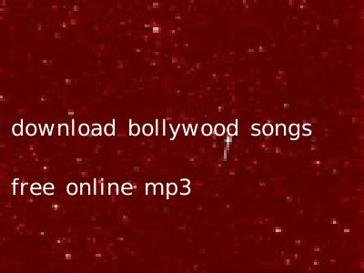 download bollywood songs free online mp3