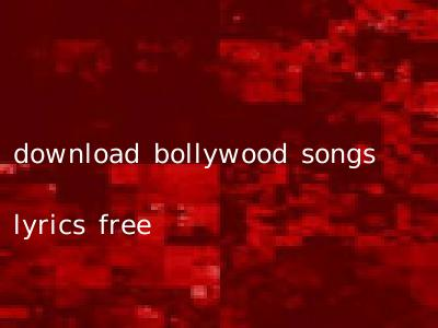 download bollywood songs lyrics free