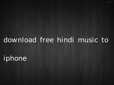 download free hindi music to iphone