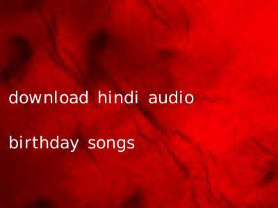 🐈 Birthday songs download hindi free | softsmilesystemsinc com