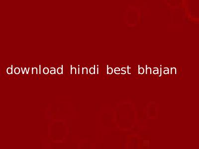 download hindi best bhajan