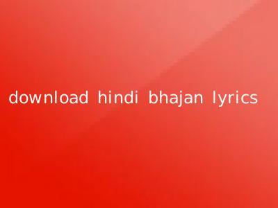 download hindi bhajan lyrics