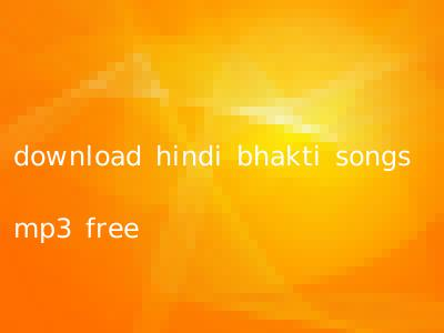 download hindi bhakti songs mp3 free