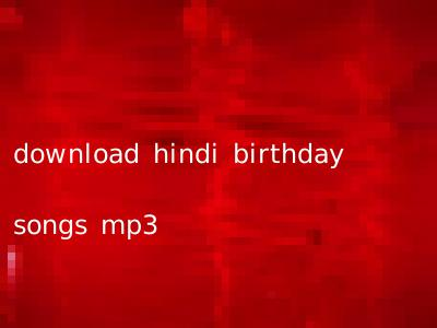 download hindi birthday songs mp3