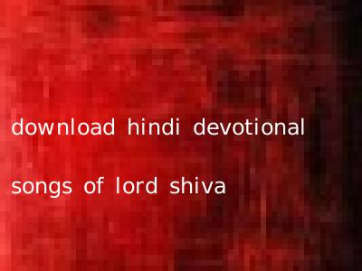download hindi devotional songs of lord shiva