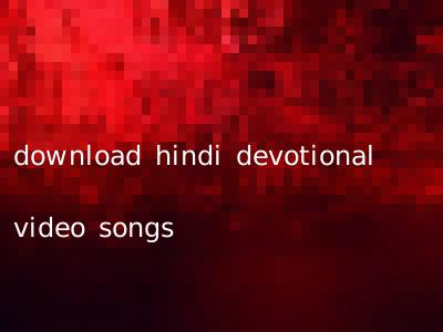 download hindi devotional video songs