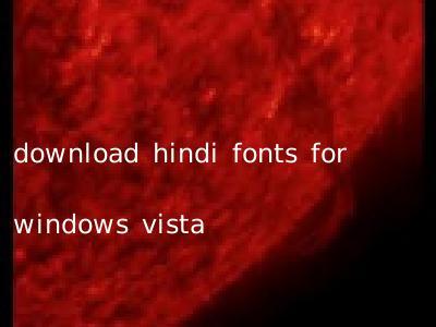 download hindi fonts for windows vista