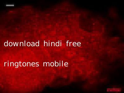 download hindi free ringtones mobile