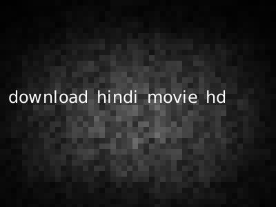 download hindi movie hd