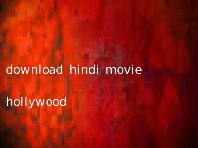 download hindi movie hollywood