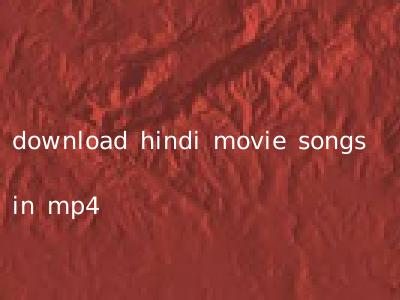 download hindi movie songs in mp4