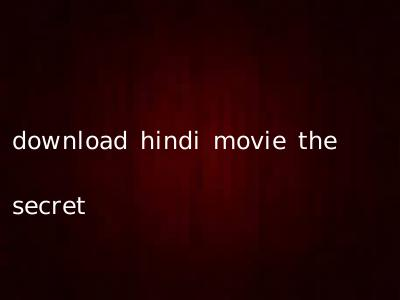 download hindi movie the secret