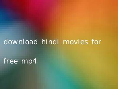 download hindi movies for free mp4