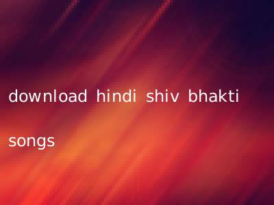 download hindi shiv bhakti songs