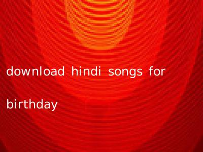 download hindi songs for birthday