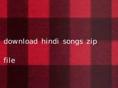 download hindi songs zip file