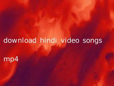 download hindi video songs mp4
