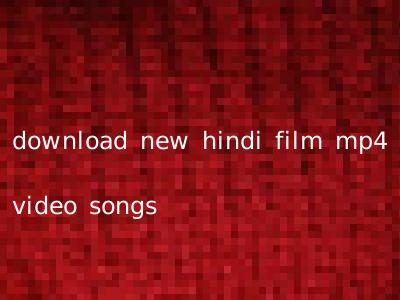 download new hindi film mp4 video songs