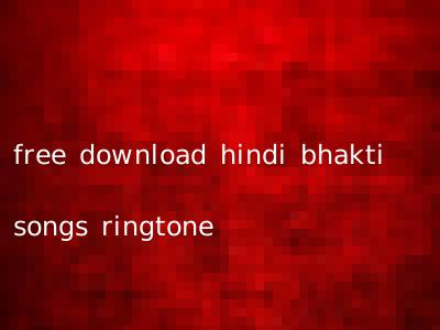 free download hindi bhakti songs ringtone