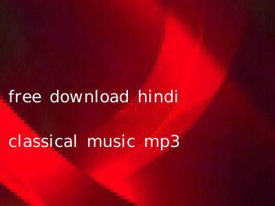 free download hindi classical music mp3