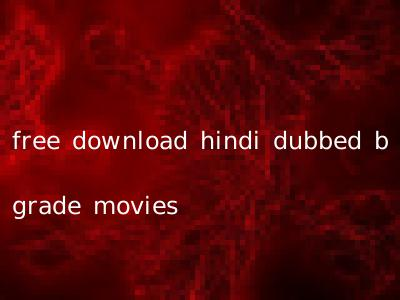 free download hindi dubbed b grade movies