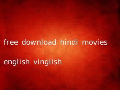 free download hindi movies english vinglish