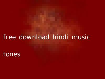 free download hindi music tones