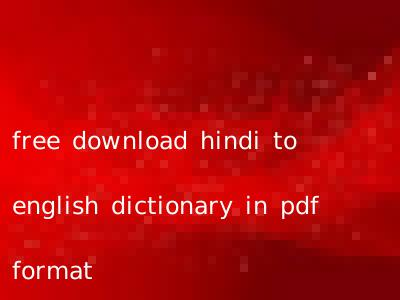 free download hindi to english dictionary in pdf format