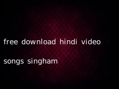 free download hindi video songs singham