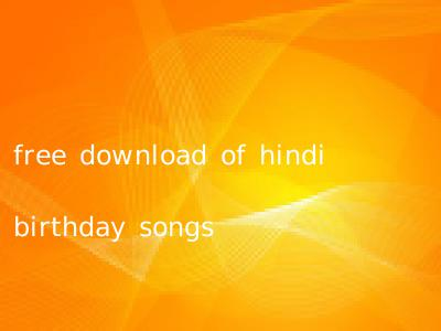 free download of hindi birthday songs