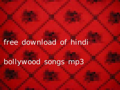 free download of hindi bollywood songs mp3
