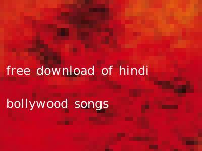 free download of hindi bollywood songs