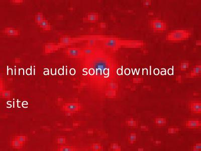 hindi audio song download site