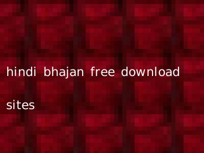 hindi bhajan free download sites
