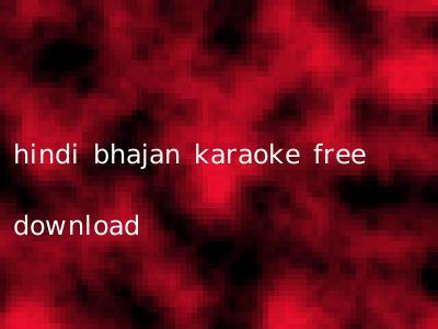 hindi bhajan karaoke free download
