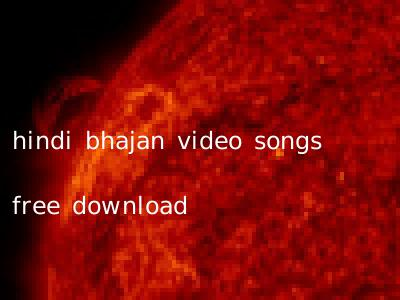 hindi bhajan video songs free download
