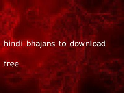 hindi bhajans to download free