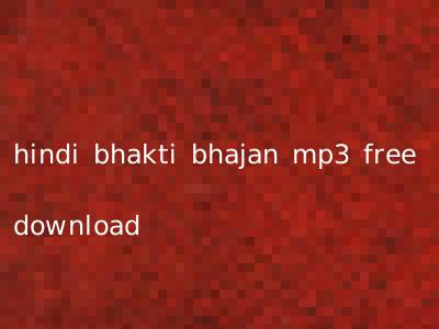 hindi bhakti bhajan mp3 free download
