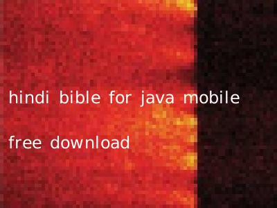 hindi bible for java mobile free download