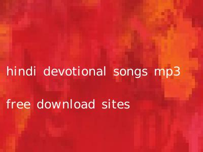 hindi devotional songs mp3 free download sites