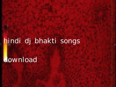 hindi dj bhakti songs download