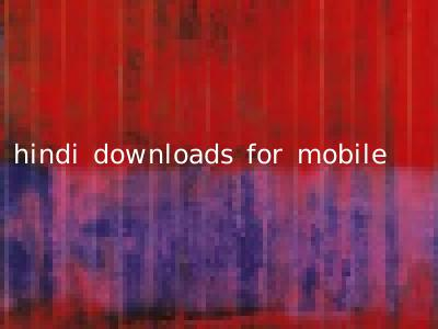 hindi downloads for mobile