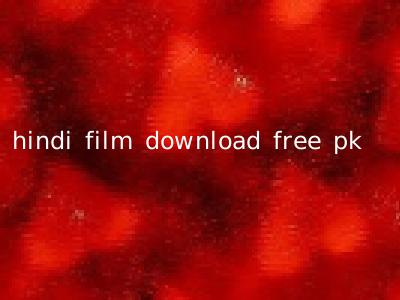 hindi film download free pk