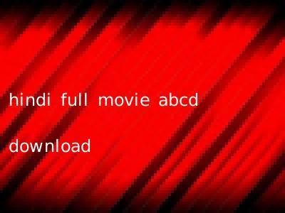 hindi full movie abcd download