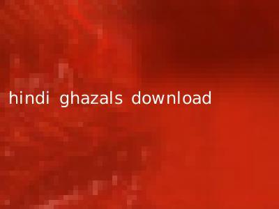 hindi ghazals download